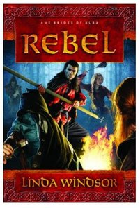 Rebel (#02 in The Brides Of Alba Series)