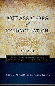 Ambassadors of Reconciliation (Vol 1)