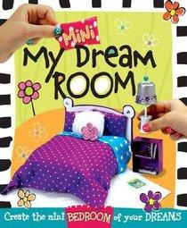 My Mini Dream Room
