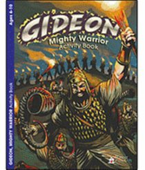 Gideon - Mighty Warrior (Ages 6-10, Reproducible) (Warner Press Colouring & Activity Books Series)