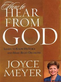 How to Hear From God (Large Print)