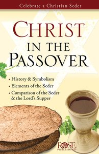 Christ in the Passover (Rose Guide Series)