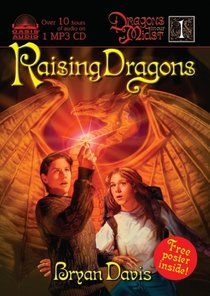 Raising Dragons (#01 in Dragons In Our Midst Series)