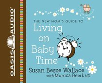 New Moms Guide to Living on Baby Time 2 CDS (Unabridged)