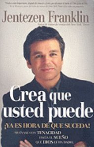 Crea Que Usted Puede (Believe That You Can)