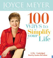 100 Ways to Simplify Your Life (Unabridged, 4 Cds)