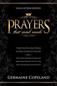 Prayers That Avail Much (Gold Letter Edition) (Prayers That Avail Much Series)