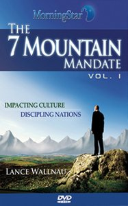 The 7 Mountain Mandate Volume 1