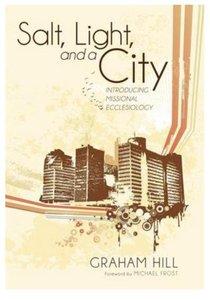 Salt, Light, and a City