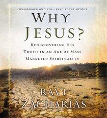 Why Jesus? (Unabridged)