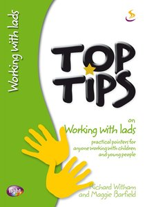 Top Tips: Working With Lads