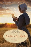 Letters to Katie (#03 in Middlefield Family Series)
