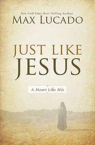 Just Like Jesus