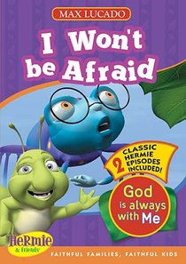 I Wont Be Afraid (Hermie And Friends Series)