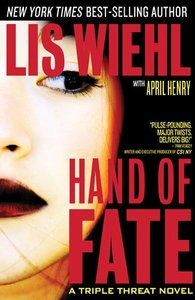 Hand of Fate (#2 in A Triple Threat Novel Series)