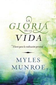 La Gloria De La Vida (Glory Of Living)