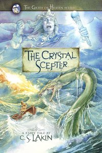 The Crystal Scepter (#05 in The Gates Of Heaven Series)