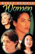Women (Bible People Study Series)