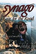 Gear For the Road (Student Book) (Synago Small-group Resources Series)