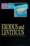 Exodus and Leviticus (#02 in Basic Bible Commentary Series)