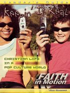 Keepin It Real (Leader Guide) (Faith In Motion Series)
