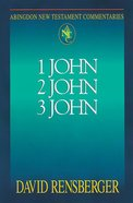1 John, 2 John, 3 John (Abingdon New Testament Commentaries Series)