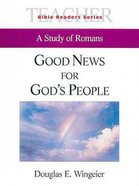 Good News For Gods People (Teachers Guide) (Abingdon Bible Reader Series)