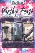 Readings (Worship Feast Series)