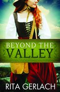Beyond the Valley (#03 in Daughters Of The Potomac Series)