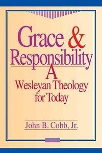 Grace & Responsibility