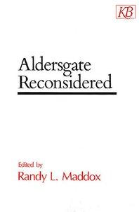 Aldersgate Reconsidered