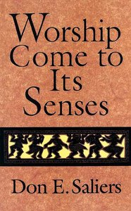 Worship Come to Its Senses