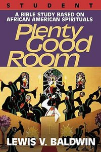 Plenty Good Room (Student Guide)