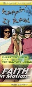 Keepin in Real (Student Book) (Faith In Motion Series)