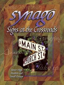 Signs At the Crossroads (Leader Guide) (Synago Small-group Resources Series)