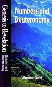 Numbers and Deuteronomy (Student Book) (Genesis To Revelation Series)