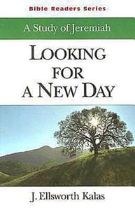 Looking For a New Day (Abingdon Bible Reader Series)