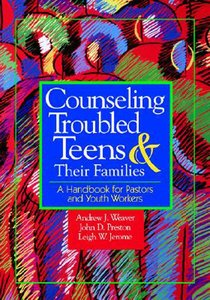 Counseling Troubled Teens & Their Families