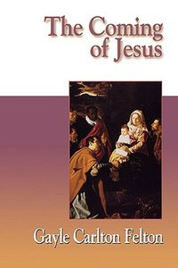 Jesus Collection: The Coming of Jesus