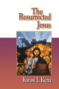 Jesus Collection: The Resurrected Jesus