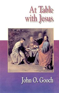 Jesus Collection: At the Table With Jesus (8 Sessions)