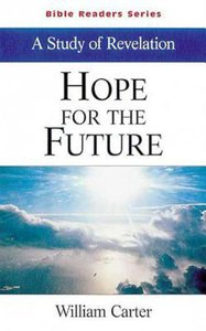 Hope For the Future (Student Book) (Abingdon Bible Reader Series)