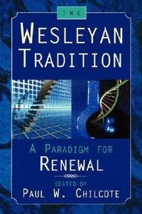 The Wesleyan Tradition