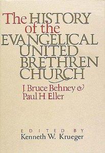 History of the Evangelical United Brethren Church
