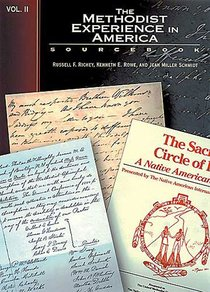 The Methodist Experience in America (Vol 2: Sourcebook)