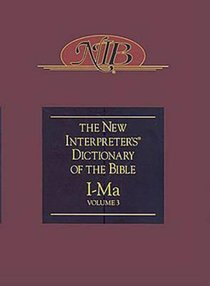 I-Ma (#03 in The New Interpreters Dictionary Of The Bible Series)