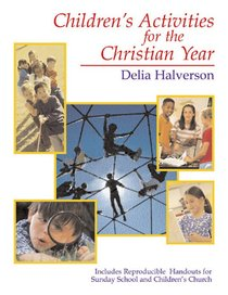 Childrens Activities For the Christian Year