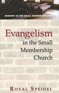 Evangelism in the Small Membership Church
