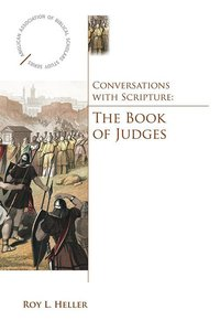 Aabss: Converstaions With Scripture: Book of Judges