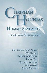 Christian Holiness & Human Sexuality